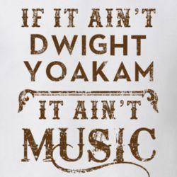If It Aint Dwight Yoakam Country Music Fan Concert Love T Shirt
