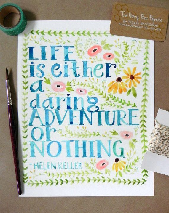 Watercolor Quote Art/ Inspirational Quote/Grad Gift/ Adventure Quote- 8x10