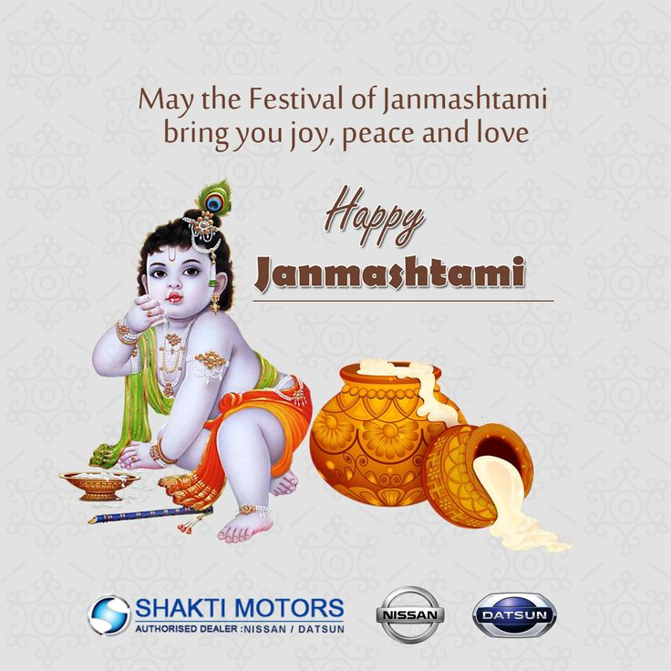 May the festival of #Janmashtami bring you joy, peace and love Wishing you all a very happy #KrishnaJanmashtami - Shakti Nissan  #Festival #Krishna #ShaktiNissan