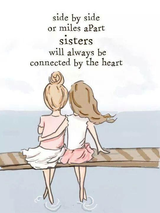 Side by side or miles apart, sisters will always be connected by the heart. Cute quotes on PictureQuotes.com.