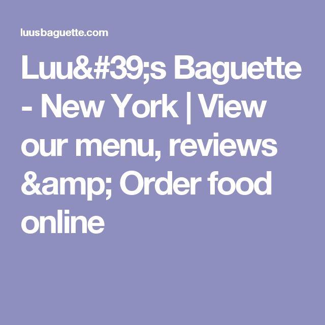 Luu's Baguette  - New York    View our menu, reviews & Order food online
