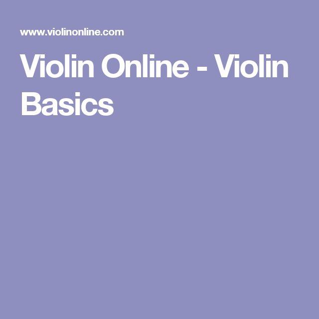 Violin Online - Violin Basics