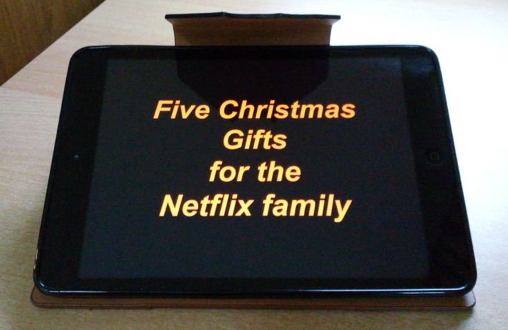 Five Christmas gifts for the Netflix family | Looking for Blue Sky