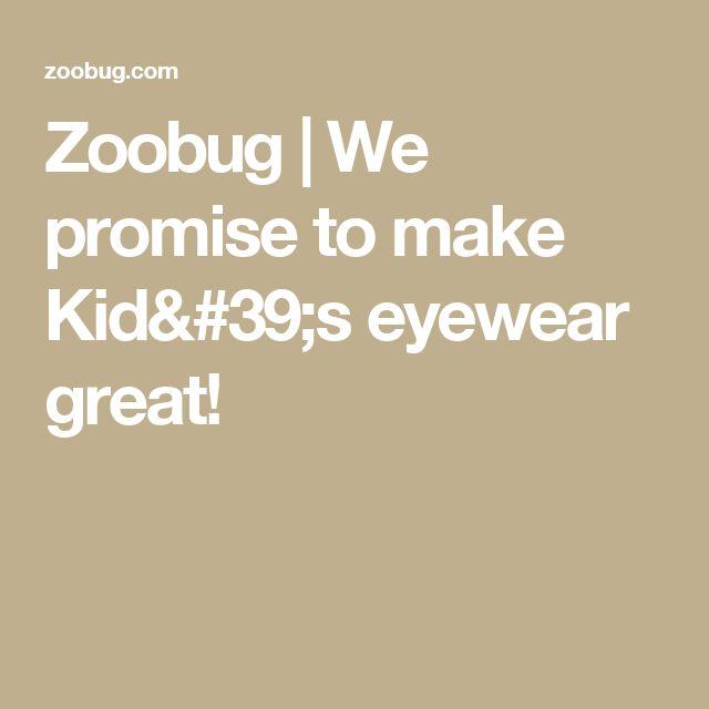 Zoobug | We promise to make Kid's eyewear great!
