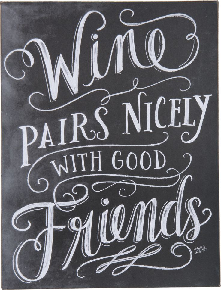 Friendship And Wine Sayings : Only best ideas about wine signs on