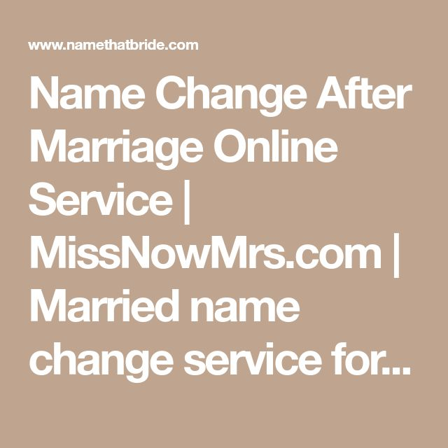 Name Change After Marriage Online Service   MissNowMrs.com   Married name change service for brides & newlyweds