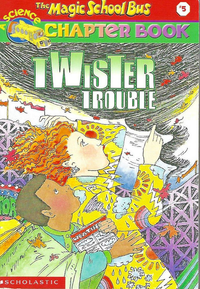 Twister Trouble (The Magic School Bus Chapter Book, No. 5) Chapter Book   | eBay