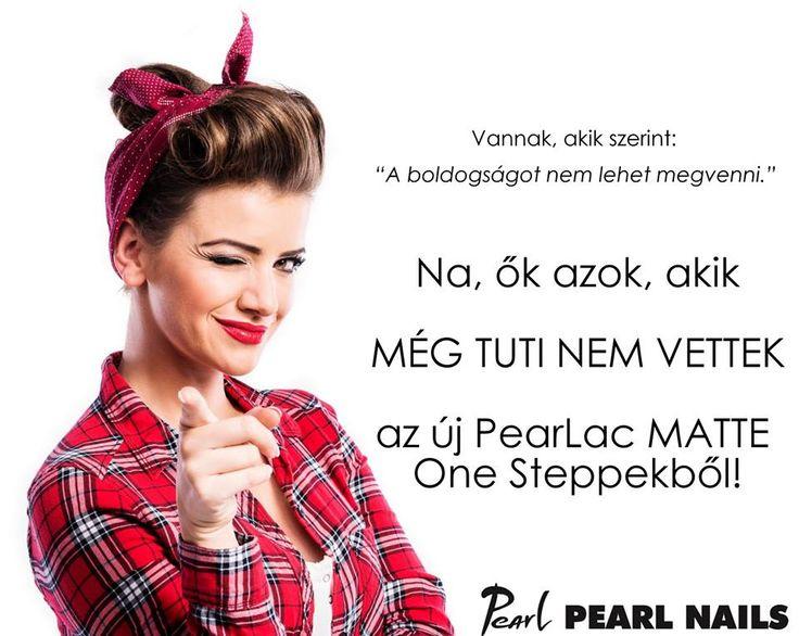 Ki szeretné kipróbálni az új PearLac Matte One Steppeket? :-)💅❤️