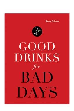 Random House: Good Drinks for Bad Days