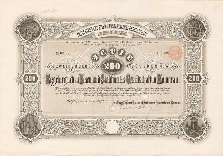 Erzgebirg´sche Eisen- und Stahlwerks- Gesellschaft in Komotau (Krušnohorská železářská a ocelářská společnost v Chomutově). Akcie na 200 Zlatých. Praha, 1871.