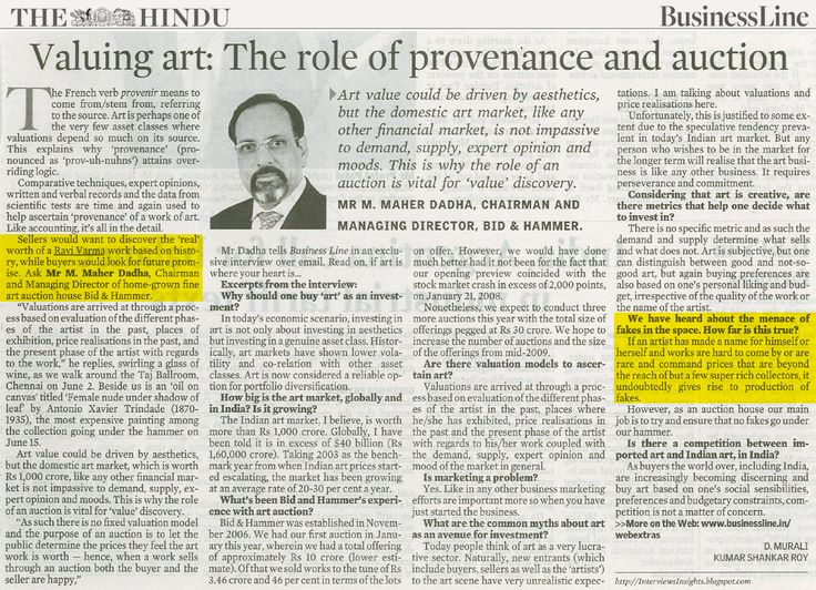 """VALUING ART: THE ROLE OF PROVENANCE & AUCTION. """"Sellers would want to discover the 'real' worth of a Ravi Varma work based on history, while buyers would look for future promise"""". Chairman and Managing Director of home-grown fine art auction house Bid & Hammer, Mr Maher Dadha, tells Business Line in an exclusive interview over email. Read on, if art is where your heart is…."""