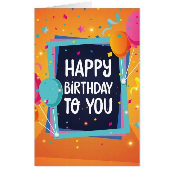 Happy Birthday To You Card Funny Happy Birthday Images Happy Birthday To You Birthday Wishes Quotes