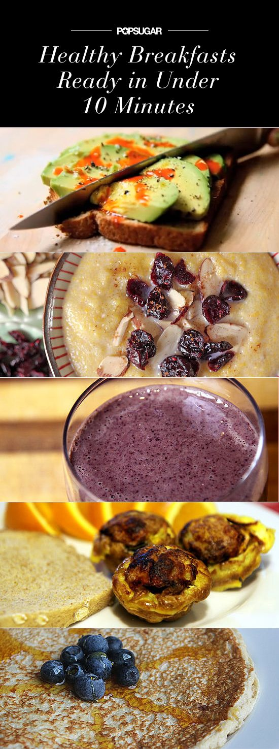 7 quick and healthy breakfasts ready in less than 10 minutes!