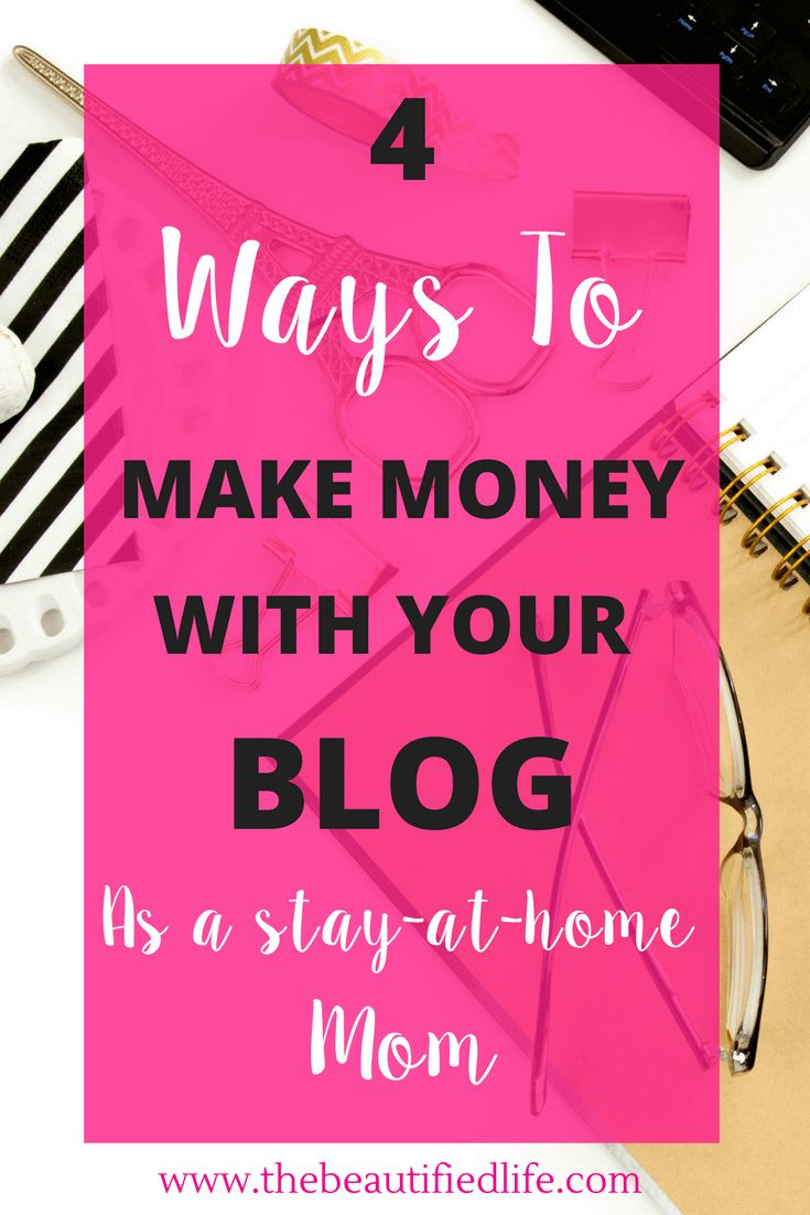 Make money blogging as a stay-at-home mom with these 4 ways. Start a blog and become a mompreneur from home -- you can earn money blogging and working from home as a mom, whether you're a stay-at-home mom, WAHM, or if you're a mom who works already and is looking to change careers. Use these 4 ways to make money with your blog!