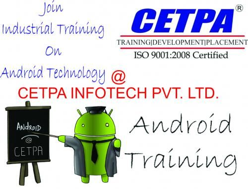 Android and mobile application development training at CETPA Infotech Pvt. Ltd.
