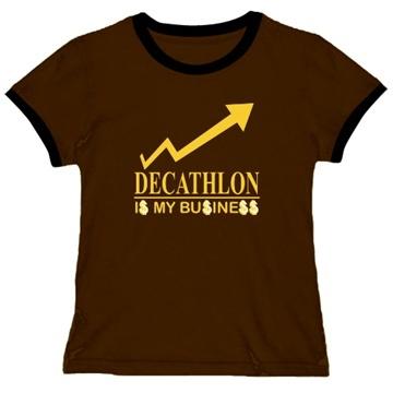Decathlon ... Is My Business Ringer T-Shirt