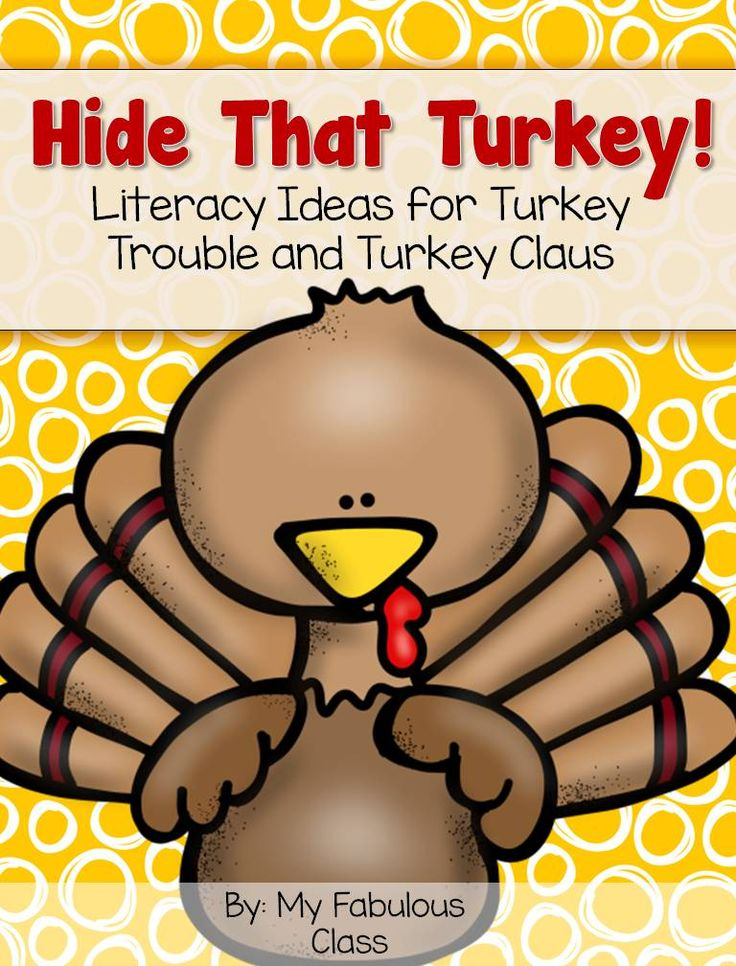 Hide That Turkey! Literacy Ideas for Turkey Trouble and Turkey Claus.