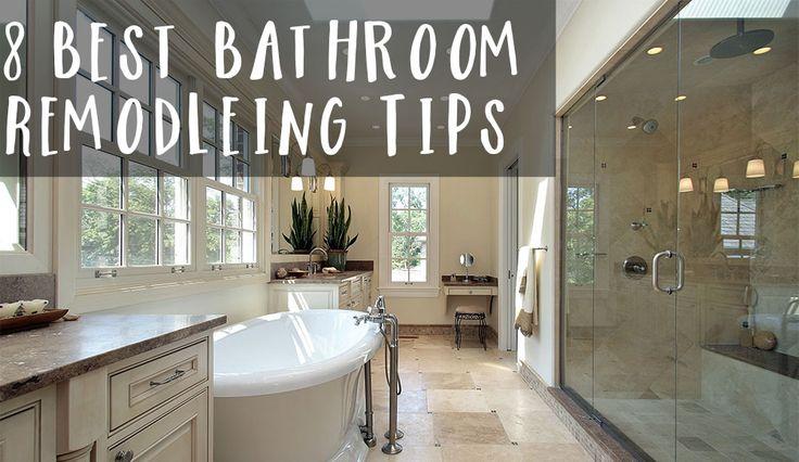 8 best bathroom remodeling tips