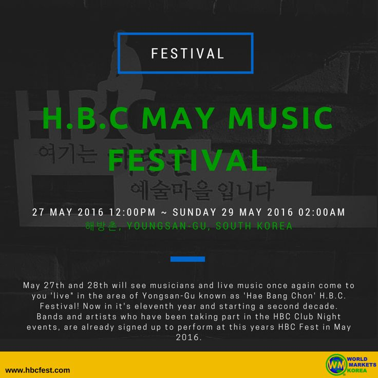 [H.B.C MAY MUSIC FESTIVAL]  Please visit the link below for the event detail:  https://www.facebook.com/events/1037871859619626/  ‪#‎해방촌‬ ‪#이태원 #용산구 #HBC #Itaewon #South Korea #‎WorldMarketsKorea‬