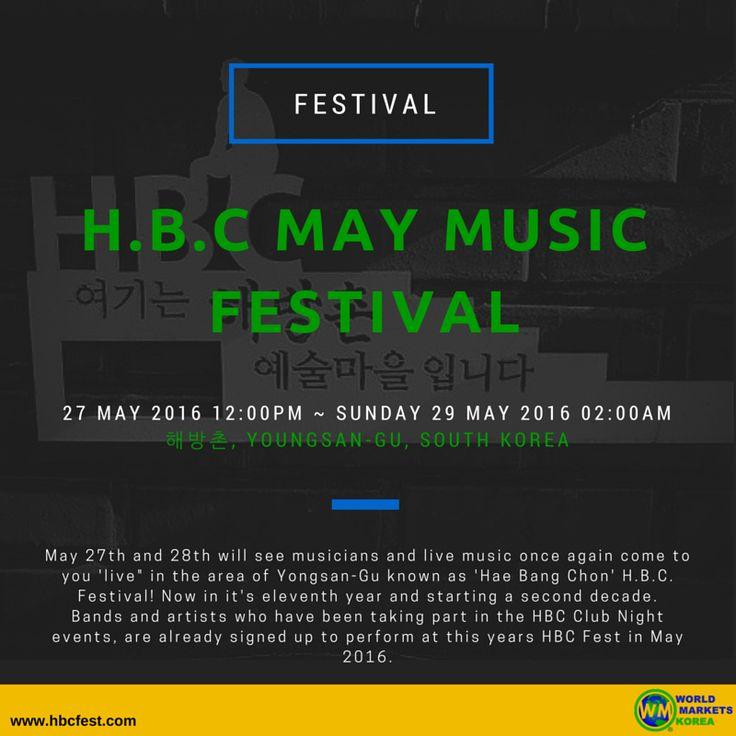 [H.B.C MAY MUSIC FESTIVAL]  Please visit the link below for the event detail:  https://www.facebook.com/events/1037871859619626/  #해방촌 #이태원 #용산구 #HBC #Itaewon #South Korea #WorldMarketsKorea