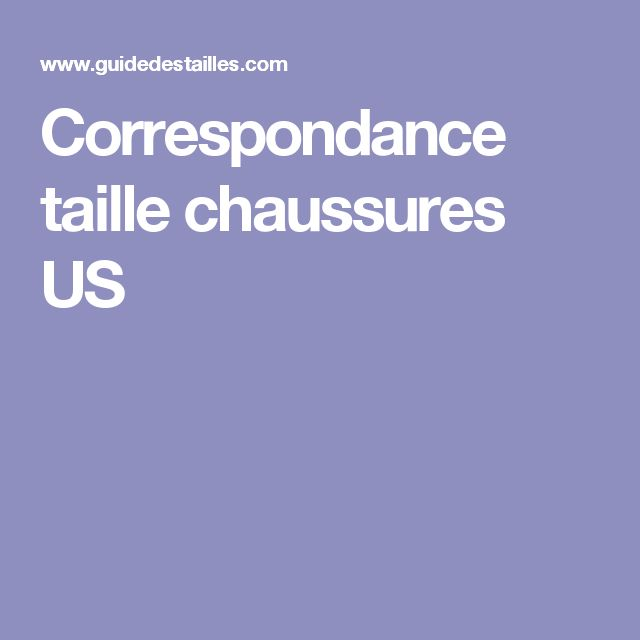 Correspondance taille chaussures US