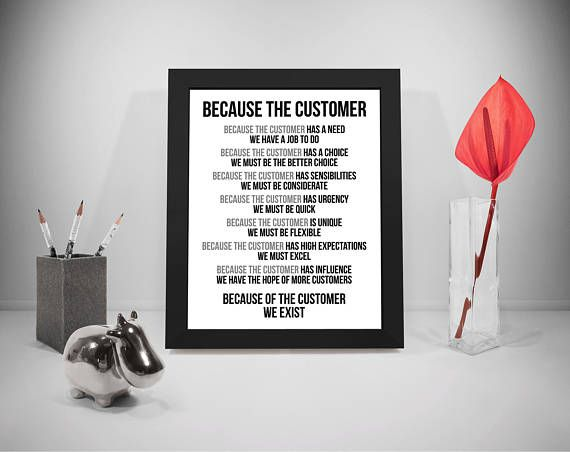 Because The Customer Quotes Customer Sayings Business Print