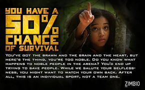 I have a 50% chance of surviving the Hunger Games? What about you? Well ummm i guess thats nice to know.
