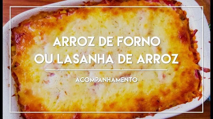 Arroz de Forno ou Lasanha de Arroz, perfeito para um almoço bem comfort na sua casa.