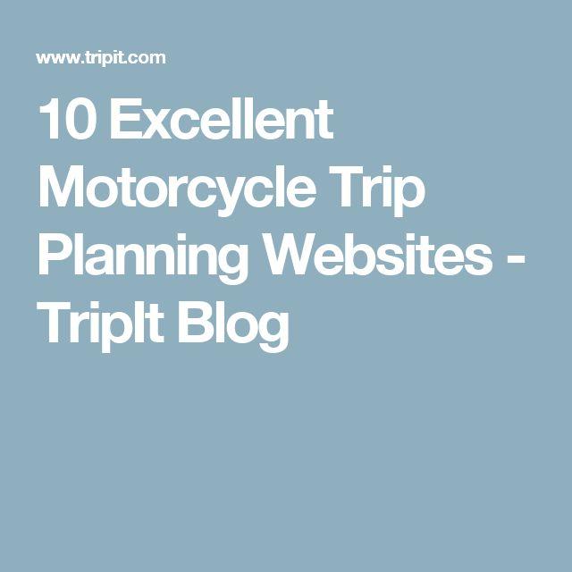 10 Excellent Motorcycle Trip Planning Websites - TripIt Blog
