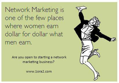 Benefit of network marketing. Be Proud of Your Health and Wellness Team!