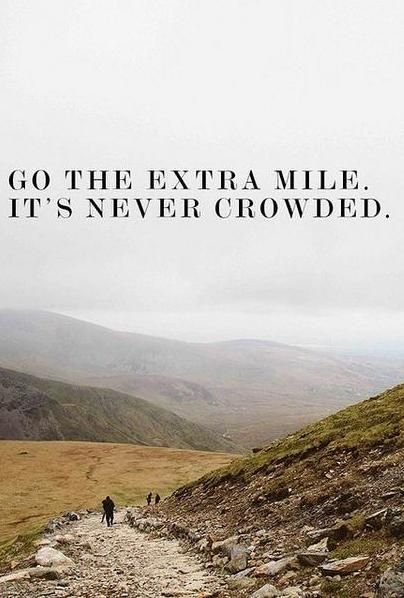 Go the extra mile. #levoinspired quotes via www.levo.com