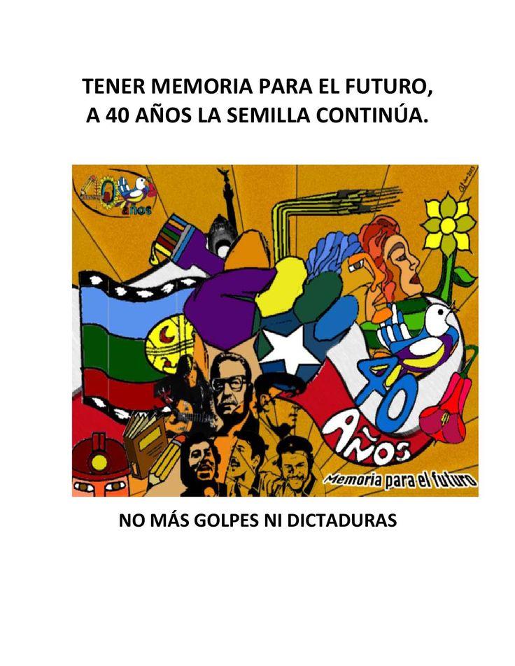Tener Memoria para el Futuro A 40 años la Semilla Continúa  La conmemoración del golpe de estado en Chile, sirvió de fondo para recordar la historia de los golpes de estado en América Latina y el Caribe, para homenajear a los/as revolucionarios/as de todas las latitudes y banderas. En acto especial, el Conjunto folklórico chileno en México, Tiempos del Sur,   hizo un homenaje a Víctor Jara y a todas las víctimas del 2 de octubre de 1968, cuando el estado mexicano asesinó a estudiantes. En…