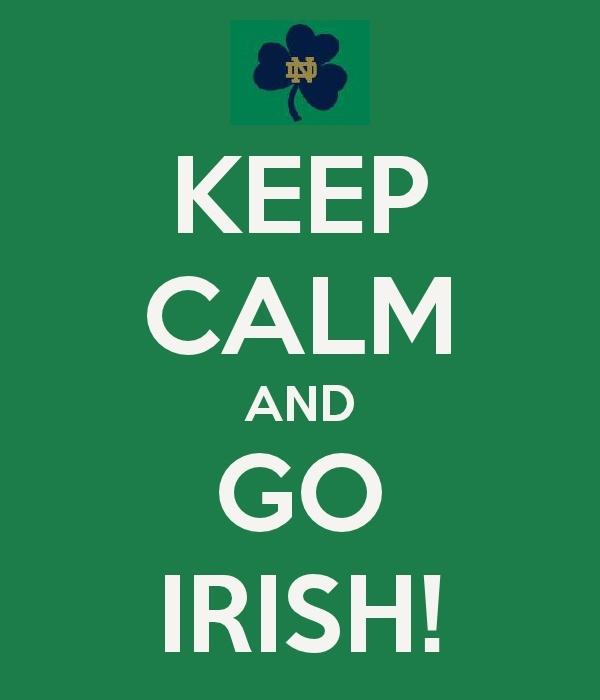 Keep Calm and Go Irish! (Notre Dame)