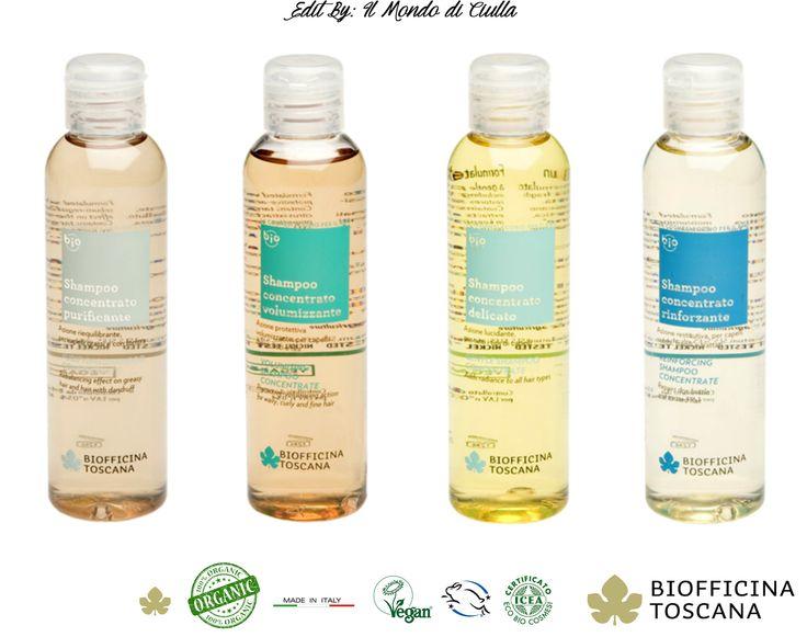 Biofficina Toscana Shampoo Concentrati: Delicato, Volumizzante, Rinforzante e Purificante. | Il Mondo di Ciulla | ~ Il Mondo di Ciulla