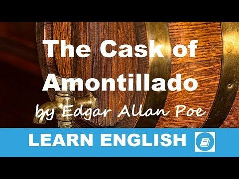 The Cask of Amontillado by Edgar Allan Poe - Short Story in English