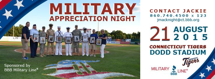 Join us in honoring the men & women who serve our country at Military Appreciation Night, sponsored by your BBB!