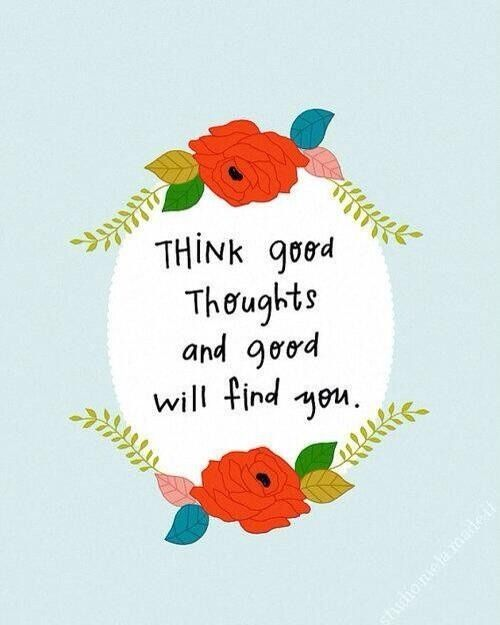 Think good thoughts always. #happythoughts #positivevibes #goodvibes #positivethinking #positivethoughts #affirmation #affirmations #positiveaffirmations #powerthoughtsmeditationclub @powerthoughtsmeditationclub