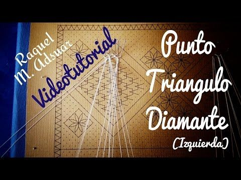 Punto Triángulo - Diamante (derecha) Encaje de Bolillos - YouTube