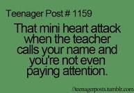 I hate that feeling!! Then I end up embarrassing myself in front of the whole class :/