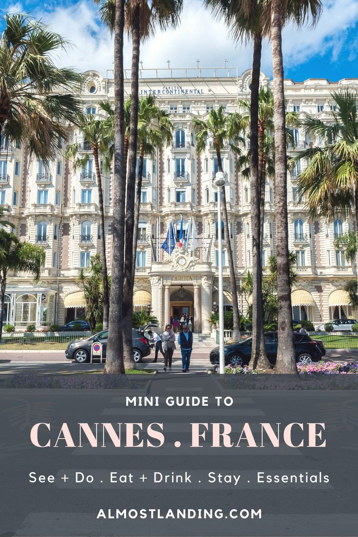 Travel Guide to Cannes France | Things to do in Cannes France | Where to eat in Cannes France | Where to stay in Cannes France | Cannes Travel Tips | France Travel Tips | Europe Travel Destinations. #cannes #france #europe #europevacation #europeholiday #europetrip #francetravel #travel #travelblog #travelblogger #traveltips #vacation #holiday