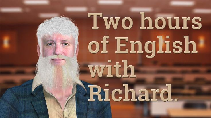 2 Hours of English with Richard