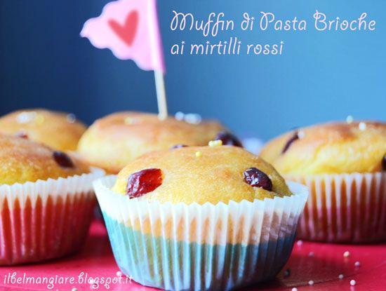 #Muffin di Pasta Brioche con mirtilli rossi