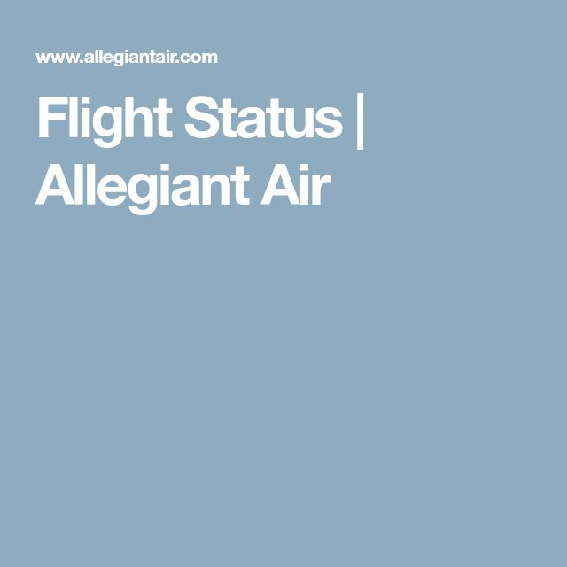 Flight Status | Allegiant Air
