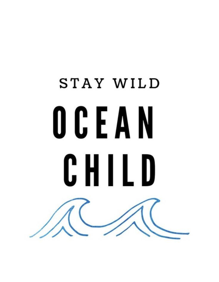 DRUCKBARE Wanddekoration Stay Wild Ocean Child | Etsy   – quotes –   #Child #Dru…