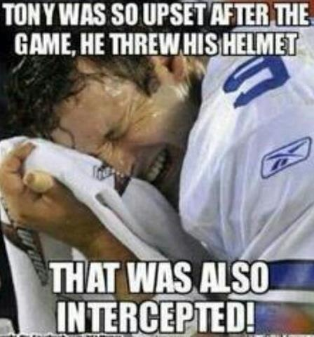 Too funny! But here's the conflict, I love the Cowboys but Tony Romo...Eh
