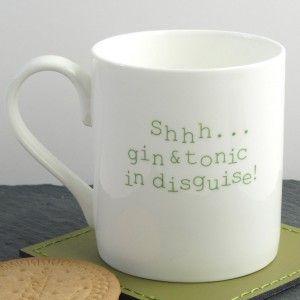 Gin & Tonic in disguise mug.