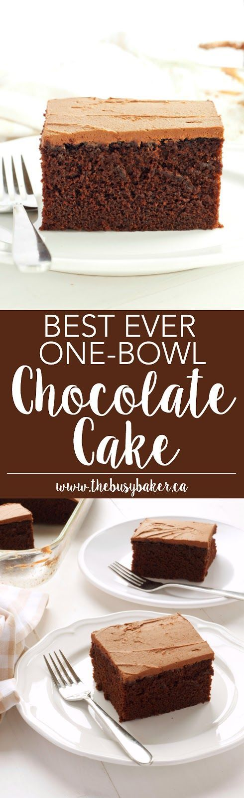 This Best Ever One Bowl Chocolate Cake is a must-have recipe! from www.thebusybaker.ca