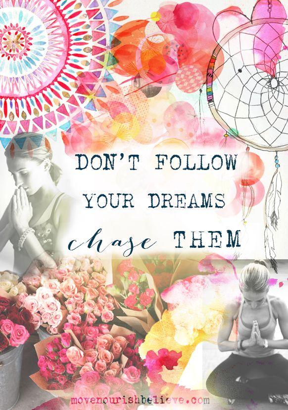 Monday Motivation - Chase Your Dreams | Move Nourish Believe #lornajane #myactiveyear