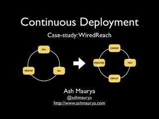 continuous-deployment-startup-lessons-learned by ashmaurya via Slideshare