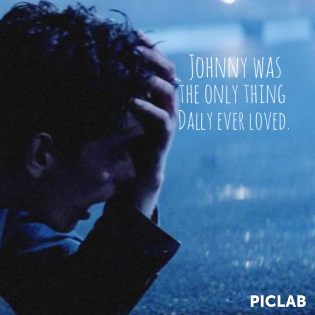 What Page Number Is The Quote Stay Gold Ponyboy On: Johnny Was The Only Thing That Dally Ever Loved. This Is